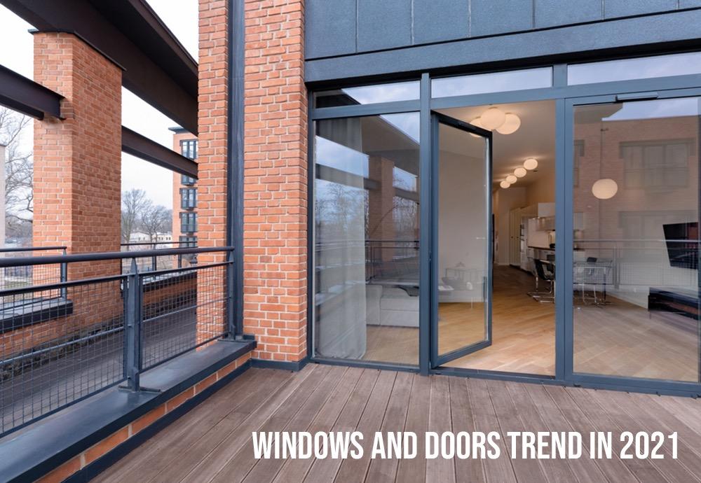 Windows and Door Trends in 2021